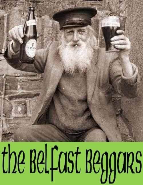 IMage Courtesy: Belfast Beggars