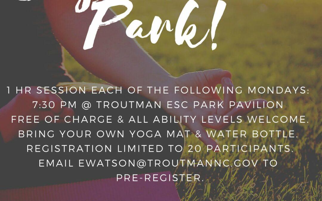 August 31, 2020 – Yoga in the Park – Troutman ESC Park – Troutman