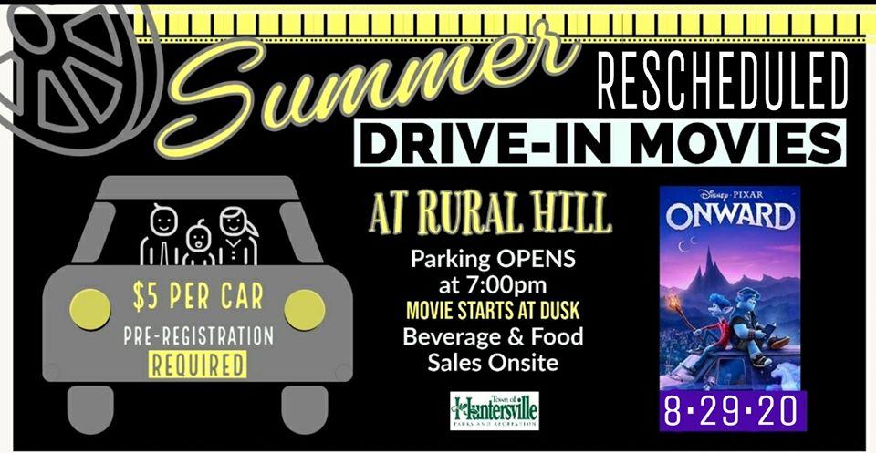 August 29, 2020 – Huntersville Summer Drive In Movies – Historic Rural Hill – Huntersville