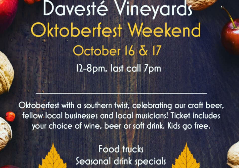Things to Do: – Oct. 16 & 17, 2021 – Octoberfest Weekend  – Devasté Vineyards – Troutman